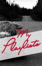 My Playlists by NeverFarApart