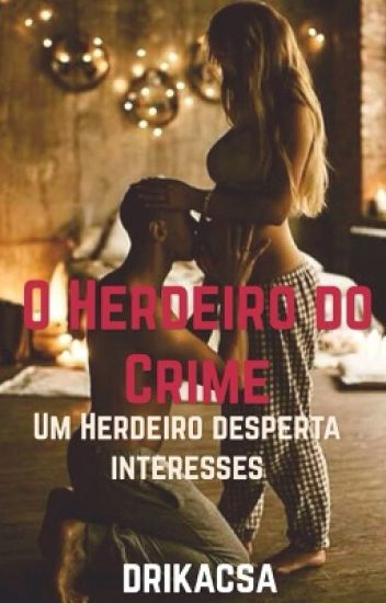 O Herdeiro do crime