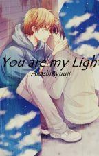 You are my Light (BoyxBoy/Yaoi) by Akashi9153