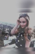My everything by _mayaaa_16