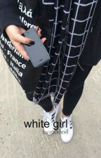 White girl ☹l.h by rocknrxll