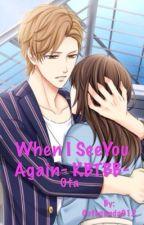 When I See You Again- KBTBB- Ota Kisaki by Cutepanda012