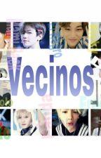 Vecinos by LittleMissNobody2