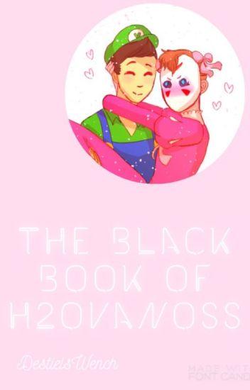 | The Black Book of H2OVanoss |
