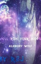 We'll Ride Four Moons: Academy Wolf by WriterlRose