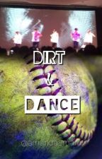 Dirt and Dance (An ICONic Boyz Fanfic) by amanda_mara