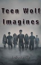 『 Teen Wolf Imagines 』 by __kawany