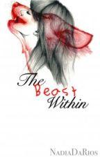 The Beast Within by NadiaDaRios