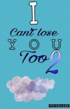 I can't lose you too 2 (en pause) by LaDouville