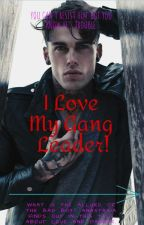 I love my gang leader! by Firefighter1