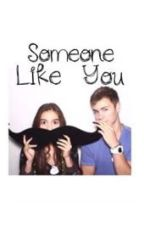 Someone like you by ohsorucas
