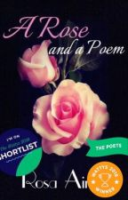A Rose and a Poem #wattys2016 by rosaimee