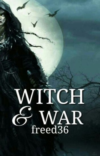 Witch and War