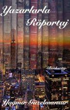 Yazarlarla Röportaj by -Bookscity-