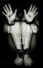 Bought And Sold boyxboy by AlexJones24