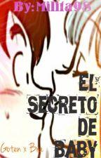 El secreto de Baby. Goten x Bra by Milita98