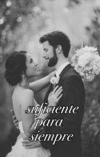 Suficiente para siempre... by JaviGonzalez741