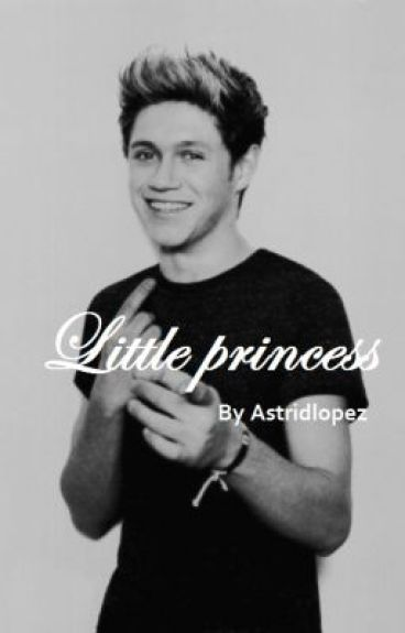Little princess [niall horan]©