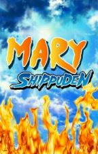 Mary Shippuden by rinonymous