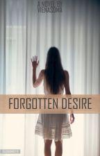 FORGOTTEN DESIRE by vienasoma