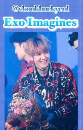 Exo Imagines by vkookbaekyeol