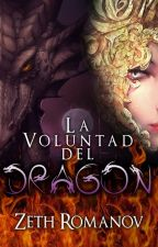 La voluntad del dragón. by lizeth_dark09
