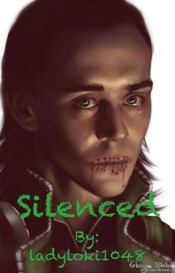Silenced (A Loki fanfiction)