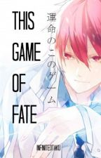 This Game Of Fate (Akashi Seijuro fanfic) by lokekoli