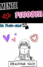 Mente Fujoshi by Yuni-san