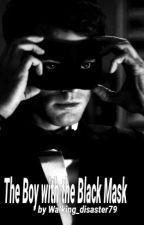The Boy with the Black Mask by Walking_disaster79