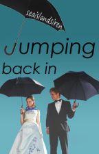 Jumping Back In by seaislandsiren