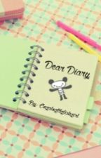 Dear Diary (Completed) by PinkPandaElle