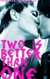 Book One: Two Is Better Than One [boyxboy] by IAmTheGoddamnWalrus