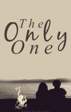 The Only One by hope-faith-fear