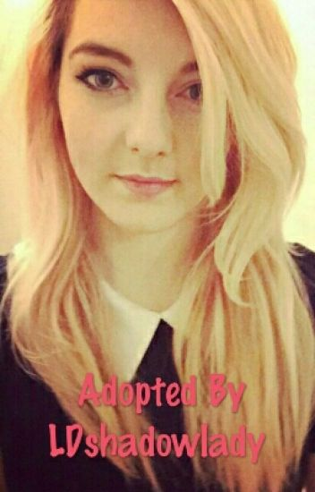 adopted by ldshadowlady complete charlotte rose buckley wattpad