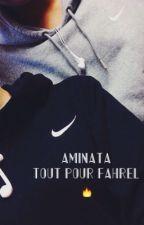 Aminata : Tout pour Fahrel by GhettoYouth_