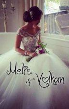 Melis & Volkan [Abgeschlossen]❤️❤️ by BesiikTaslii