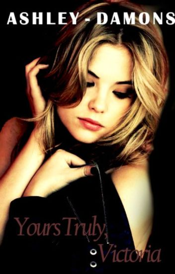 Yours Truly, Victoria. #Wattys2015