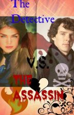 The Detective V.s. The Assassin by AngelTwins25