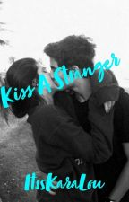 Kiss a stranger by WildStormRider