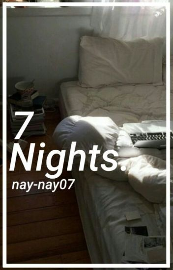 7 Nights (Hayes Grier Hot One-Shot) for AnonymusGrierDallas [ESPAÑOL]