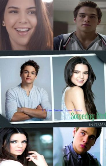 Someday Girl (A Liam Dunbar Love Story)
