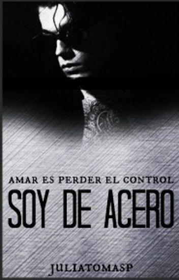 Soy De Acero