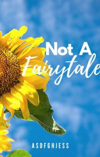 Not A Fairytale
