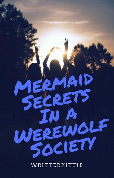 Mermaid Secrets In A Werewolf Society