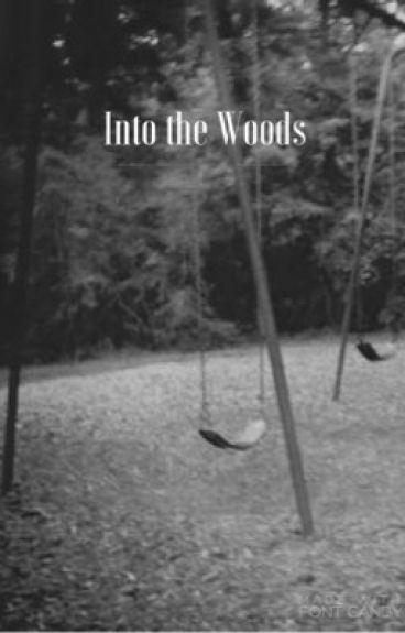 Into the Woods by xXsmexymaddiez95Xx