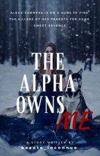 The Alpha Owns Me  by beaute_inconnue