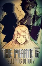 The Pirate and Sleeping Beauty | A Vocaloid Fairytale [ON HOLD] by jnobeza