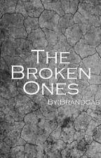 The Broken Ones by Brandgas
