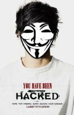 YOU HAVE BEEN HACKED ! -larry  by HaifaaStyles